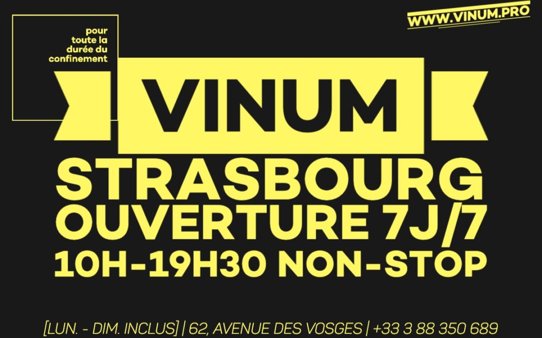 VINUM | Vins & Spiritueux | Strasbourg – Horaires exceptionnels